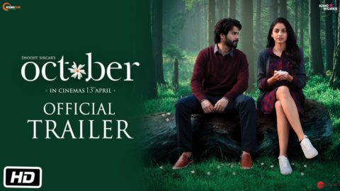 October Official Trailer starring Varun Dhawan, Banita Sandhu