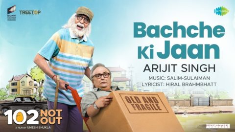 Bachche Ki Jaan Song from 102 Not Out ft Amitabh Bachchan, Rishi Kapoor