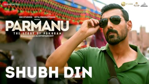 Shubh Din Song from Parmanu:The Story Of Pokhran ft John Abraham
