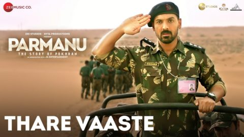 Thare Vaaste Song from Parmanu:The Story Of Pokhran ft John Abraham