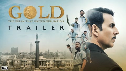 Gold Official Trailer starring Akshay Kumar, Mouni Roy, Kunal Kapoor