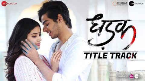 Title Song from Dhadak ft Ishaan, Janhvi
