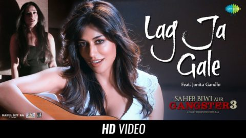 Lag Ja Gale Song from Saheb Biwi Aur Gangster 3 ft Chitrangada Singh, Mahie Gill