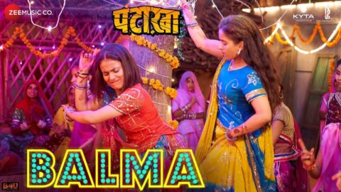 Balma Song from Pataakha ft Sanya Malhotra, Radhika Madan