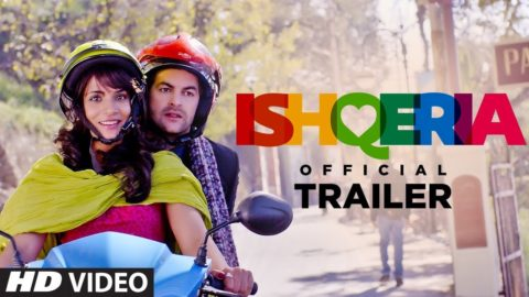 Ishqeria Official Trailer starring Richa Chadha, Neil Nitin Mukesh