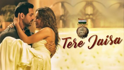 Tere Jaisa Song from Satyameva Jayate ft John Abraham, Aisha Sharma