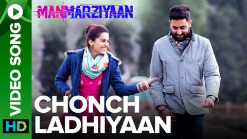 Chonch Ladhiyaan Song from Manmarziyaan ft Abhishek Bachchan, Taapsee Pannu