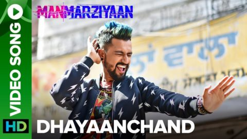 DhayaanChand Song from Manmarziyaan ft Taapsee Pannu, Vicky Kaushal