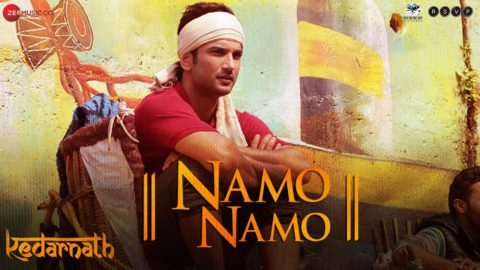 Namo Namo Song from Kedarnath ft Sushant Rajput, Sara Ali Khan