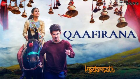 Qaafirana Song from Kedarnath ft Sushant Singh Rajput, Sara Ali Khan
