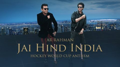 Jai Hind India Hockey World Cup Anthem ft A R Rahman, Shah Rukh Khan