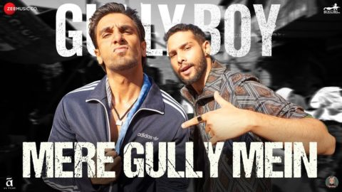 Mere Gully Mein Song from Gully Boy